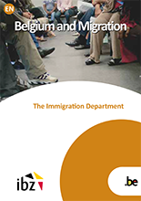 Brochure Belgium and Migration, The Immigration Department